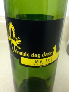 Double Dog Dare Merlot
